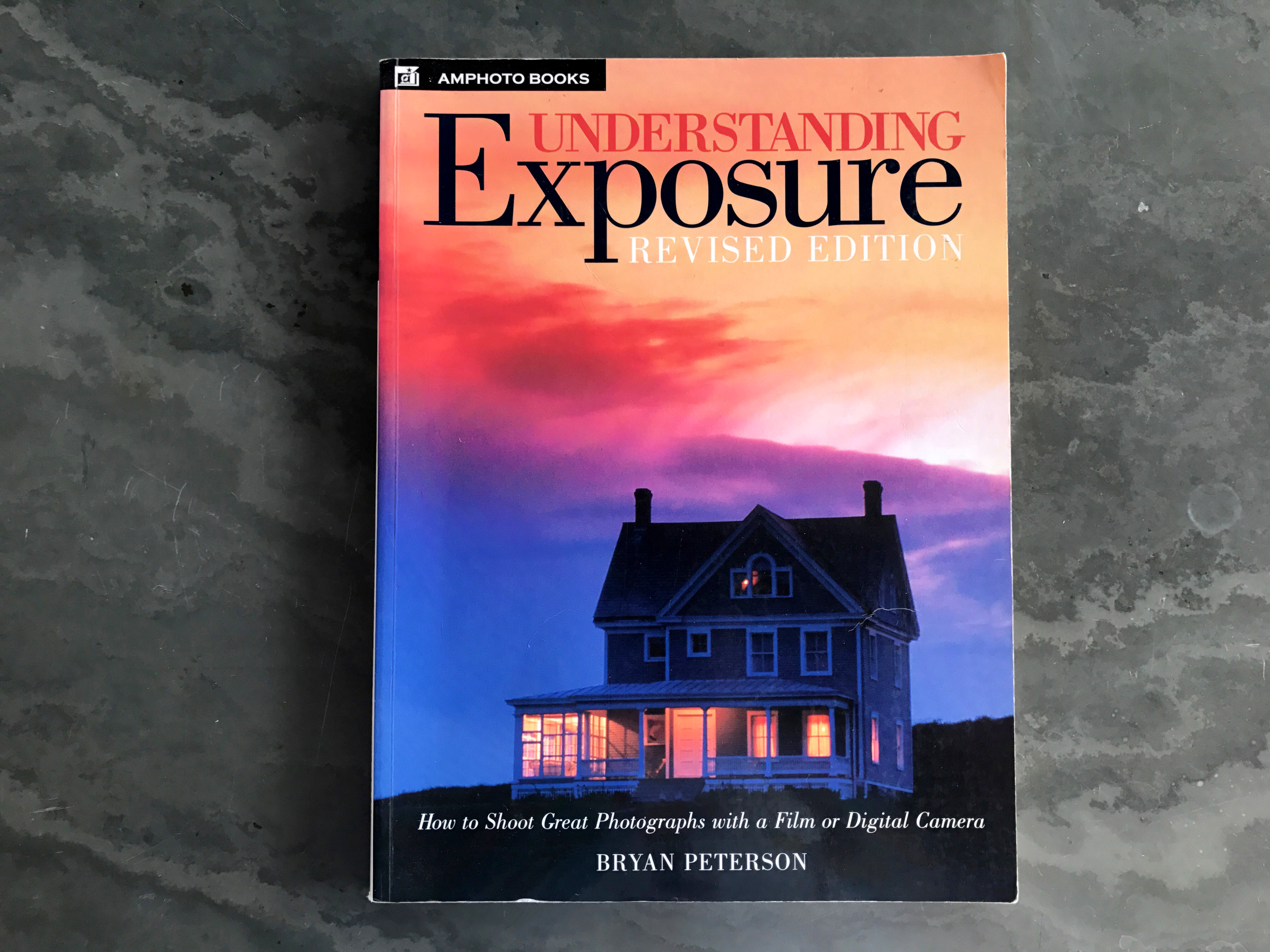 Bryan Petersons Book Understanding Exposure